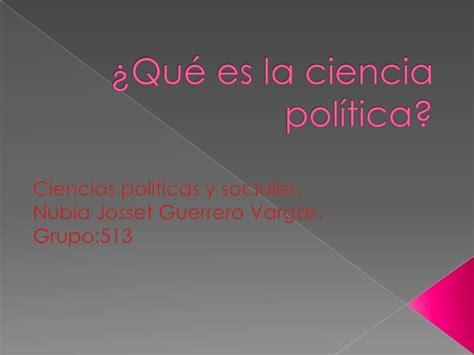 La Politica Politik 1 qu 233 es la ciencia pol 237 tica