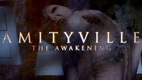 amityville the awakening big amityville the awakening once more