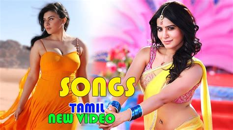 youtube new tamil movie songs tamil super songs new tamil video songs latest tamil