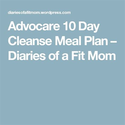 10 Day Detox Dinner Recipes by Best 25 Advocare Cleanse Recipes Days 1 10 Meals Ideas On