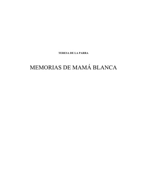 memorias de mam blanca memorias de mama blanca
