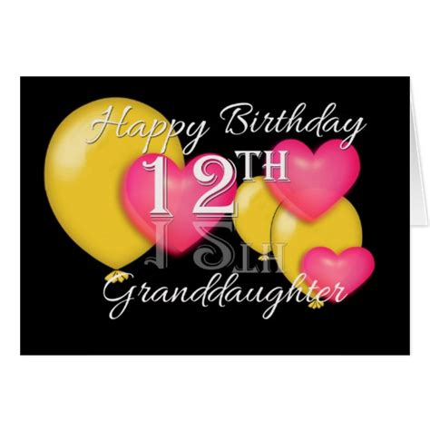 Birthday Cards For 12 Year Happy 12th Birthday Granddaughter Greeting Card Zazzle