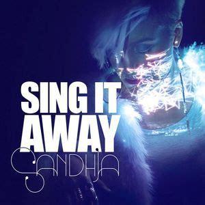 Sing It file sandhja sing it away jpg