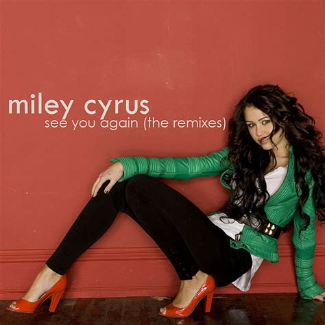 See You Again Miley Cyrus Remixed by Miley Cyrus See You Again Remixes Artwork Bob Pro
