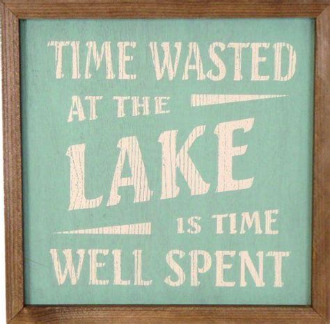 1000 lake quotes on pinterest lake signs lake rules signs lake quotes quotesgram