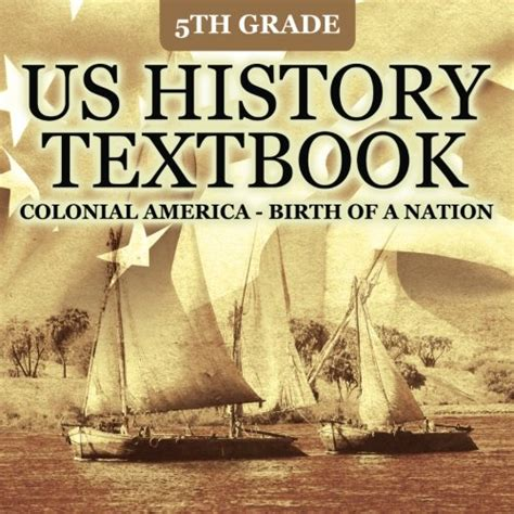 a and a nation a history of the united states books 5th grade us history textbook colonial america birth of