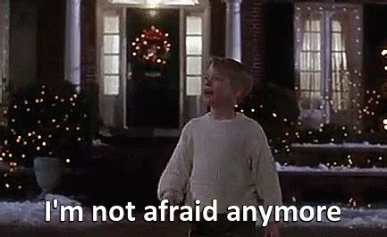 i m not afraid anymore home alone reaction gifs