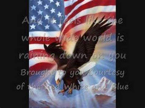 toby keith youtube red white and blue toby keith courtesy of the red white and blue lyrics