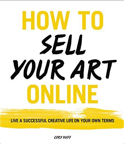 how to sell your art online live a successful creative life import it all