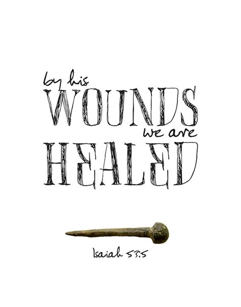 Black Friday Home Decor by By His Wounds We Are Healed Isaiah 53 5