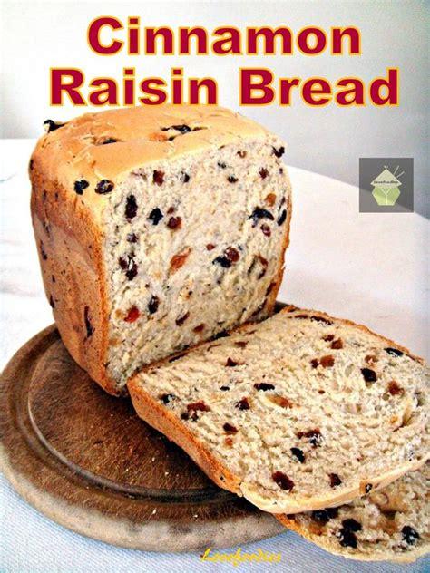Bread Machine Recipes Cinnamon Raisin Cinnamon Raisin Bread A Nice Easy Bread To Make Using