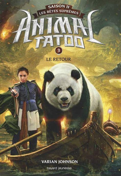 animal tatoo ebook livre animal tatoo saison 2 les b 234 tes supr 234 mes tome 03