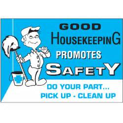 good house keeping good house keeping promotes safety do your part pick up clean up pinteres