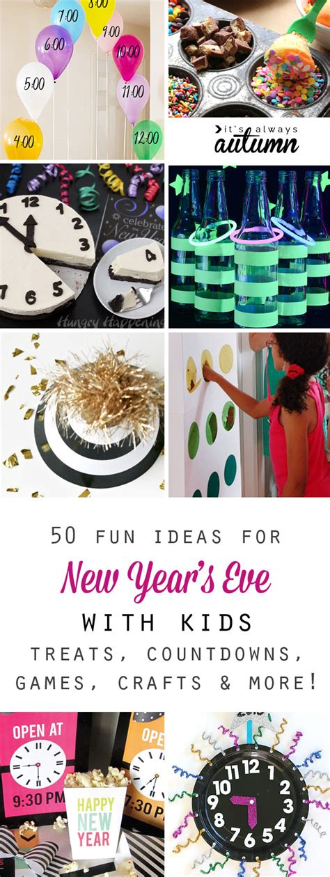 50 best ideas for celebrating new year s eve with kids
