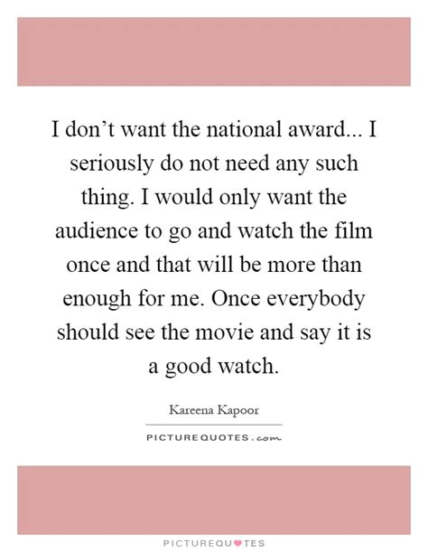 And The Award Does Not Go To by I Don T Want The National Award I Seriously Do Not Need