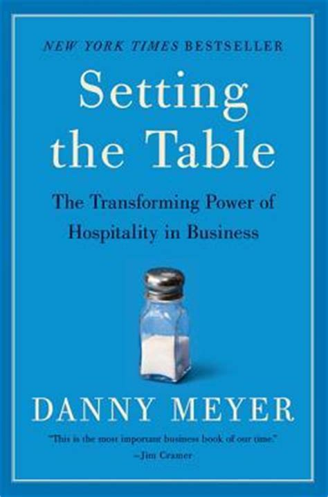 setting the table danny meyer setting the table danny meyer 9780060742768
