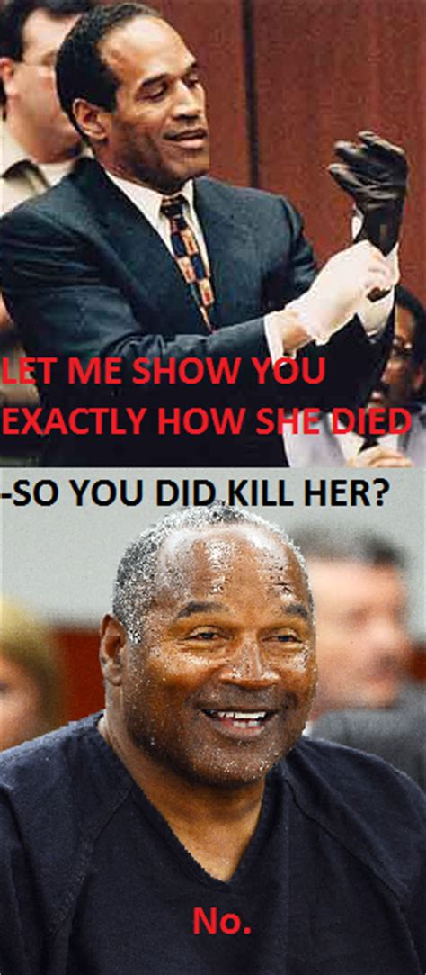 Oj Simpson Memes - oj simpson trial summary know your meme