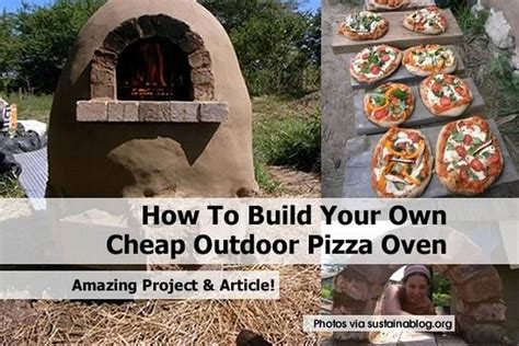 How To Make Your Backyard by How To Build Your Own Cheap Outdoor Pizza Oven