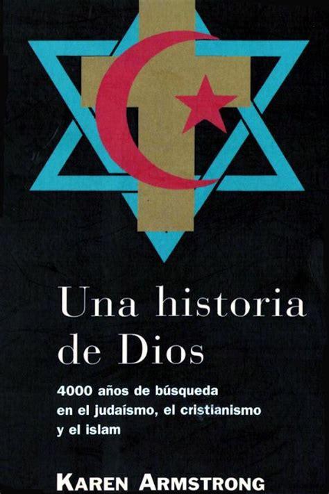 una historia de dios karen armstrong en pdf libros gratis