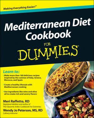 Sonoma Diet The Sonoma Diet Cookbook by Mediterranean Diet Cookbook For Dummies Crunchy Carpets