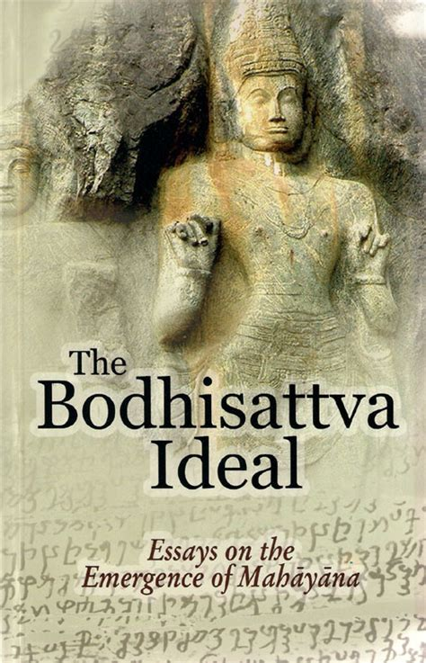 The Bodhisattva Ideal Essays On The Emergence Of Mahayana by Essay For Elementary Students El Hizjra