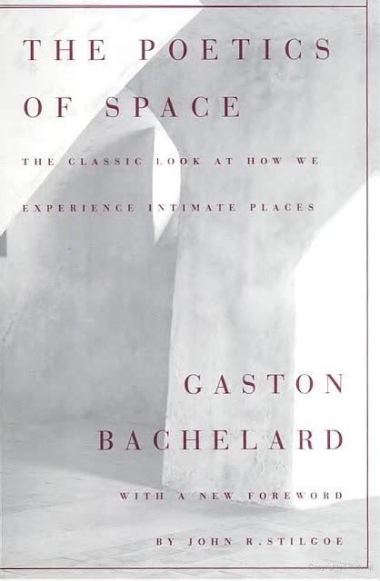 the poetics of space le curieux monsieur cocosse journal book mark the poetics of space gaston bachelard 1958