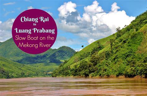 luang prabang to chiang mai boat chiang rai to luang prabang slow boat on the mekong