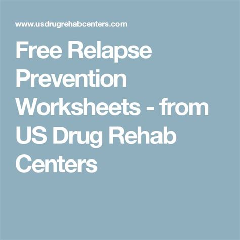 Heroin Detox Clinic by Free Relapse Prevention Worksheets From Us Rehab