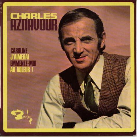 J Aimerai by Charles Aznavour J Aimerai Lyrics Genius Lyrics