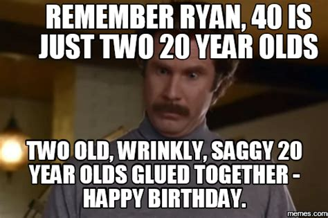 40 Birthday Meme - home memes com