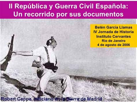 repblica y guerra civil sociedad y educaci 243 n en la ii rep 250 blica y la guerra civil espa 241 ola