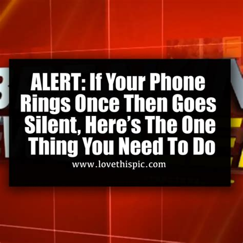 alert   phone rings    silent heres