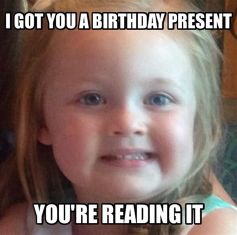 Silly Birthday Meme - image gallery most funniest birthday memes