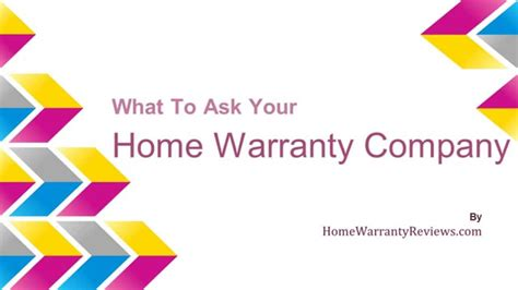 ask these question to home warranty company