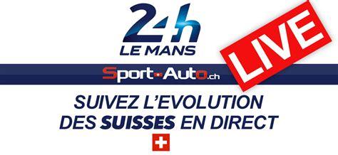 Calendrier 2018 24h Du Mans Live 24h Du Mans 2016 La Course Des Suisses En Direct