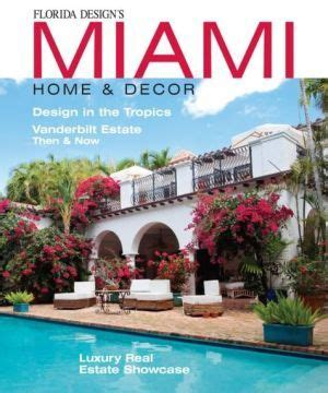 florida design s miami home decor 46 best miami home design images on pinterest my house