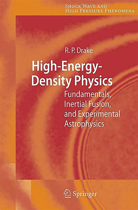 high energy density physics foundation of inertial fusion and experimental astrophysics graduate texts in physics books high energy density physics buch portofrei bei weltbild de