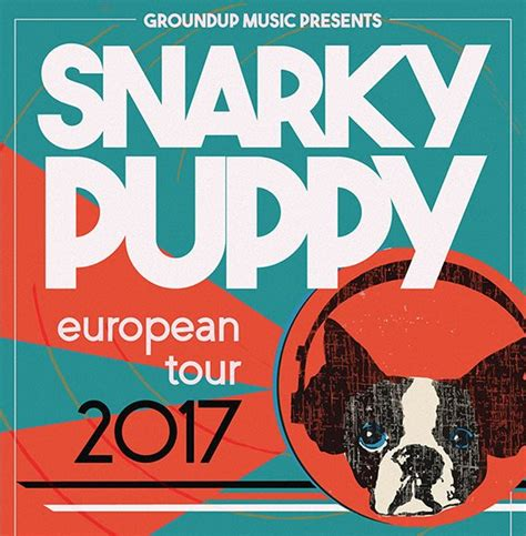 snarky puppy tour snarky puppy european tour bologna girodisco it