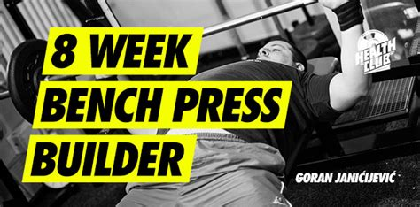 4 week bench press program 4 week bench press program 28 images hirvi s bench