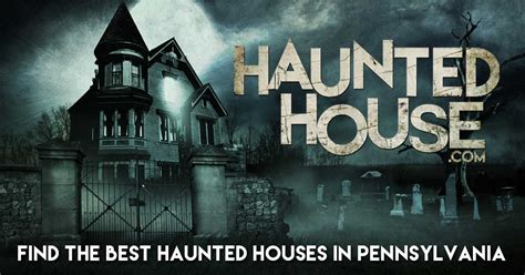 haunted houses in pa top pennsylvania haunted houses get scared in pennsylvania