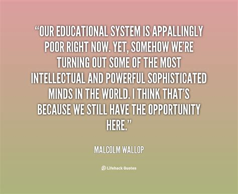 quotes on education quotes education system quotesgram
