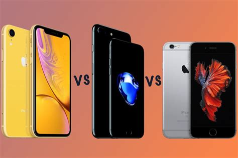 apple iphone xr vs iphone 7 vs iphone 6s should you upgrade an