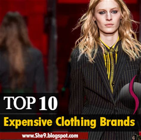 What Makes A Clothing Brand - top 10 most expensive clothing brands that can make you