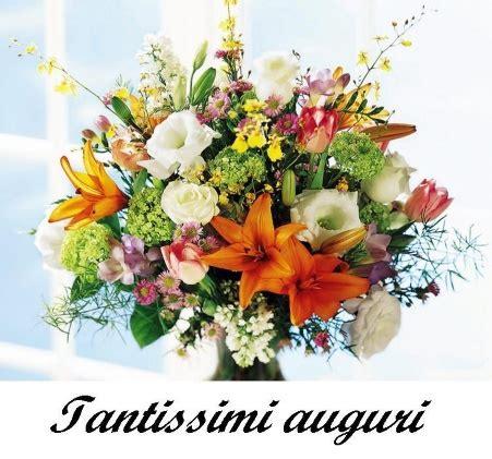 auguri con i fiori immagini buon compleanno con fiori