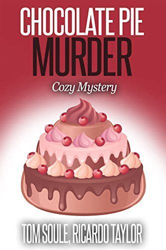the chocolate the crime solving cousins mysteries books 1000 images about cozy mysteries on crime
