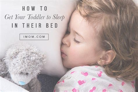 how to get your toddler to sleep in their bed imom