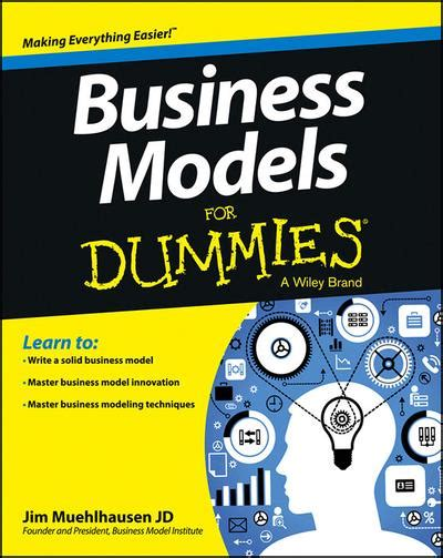 Business Models For Dummies business models for dummies jim muehlhausen