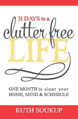 31 creative ways to encourage edition one month to a more giving relationship 31 day challenge edition volume 1 books 31 days to a clutter free one month to clear your