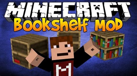 [1.7.10] bookshelf mod download | minecraft forum