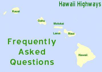 hawaii highways    faqs